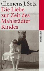 Die Liebe zur Zeit des Mahlstädter Kindes (eBook, ePUB/PDF)