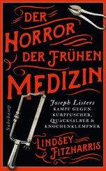 Der Horror der frühen Medizin (eBook, ePUB)