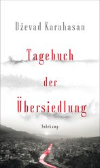 Tagebuch der Übersiedlung (eBook, ePUB)