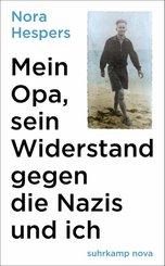 Mein Opa, sein Widerstand gegen die Nazis und ich (eBook, ePUB)