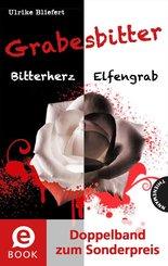 Grabesbitter (Doppelband zum Sonderpreis) (eBook, ePUB)