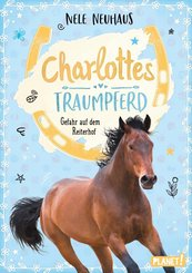 Charlottes Traumpferd 2: Gefahr auf dem Reiterhof (eBook, ePUB)