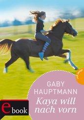 Kaya - frei und stark 2: Kaya will nach vorn (eBook, ePUB)