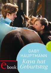 Kaya - frei und stark 6: Kaya hat Geburtstag (eBook, ePUB)