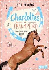 Charlottes Traumpferd 4: Erste Liebe, erstes Turnier (eBook, ePUB)