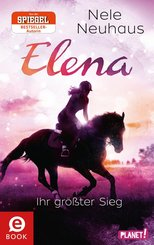 Elena - Ein Leben für Pferde 5: Elena - Ihr größter Sieg (eBook, ePUB)