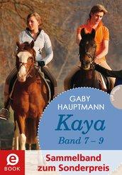 Kaya - frei und stark: Kaya 7-9 (Sammelband zum Sonderpreis) (eBook, ePUB)