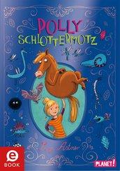 Polly Schlottermotz 1: Polly Schlottermotz (eBook, ePUB)