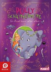 Polly Schlottermotz 2: Ein Rüssel kommt selten allein (eBook, ePUB)