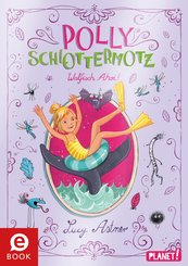 Polly Schlottermotz 4: Walfisch Ahoi! (eBook, ePUB)