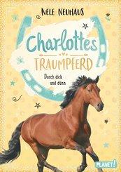 Charlottes Traumpferd 6: Durch dick und dünn (eBook, ePUB)