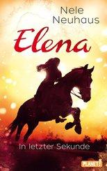 Elena - Ein Leben für Pferde 7: In letzter Sekunde (eBook, ePUB)