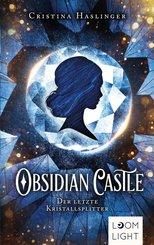 Obsidian Castle: Der letzte Kristallsplitter (eBook, ePUB)