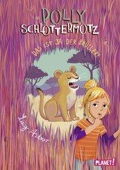 Polly Schlottermotz 6: Das ist ja der Brüller! (eBook, ePUB)