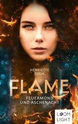 Flame: Feuermond und Aschenacht (eBook, ePUB)