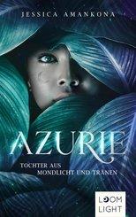 Azurie 1: Tochter aus Mondlicht und Tränen (eBook, ePUB)