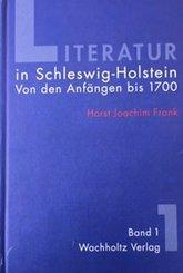 Literatur in Schleswig Holstein, 3 Bde.: Von den Anfängen bis 1700; 1