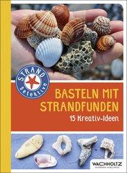 Basteln mit Strandfunden (eBook, ePUB)