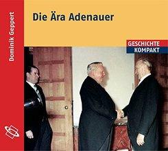 Die Ära Adenauer, 2 Audio-CDs