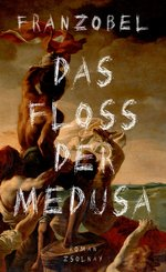 Das Floß der Medusa (eBook, ePUB)