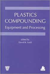 Plastics Compounding: Equipment and Processing