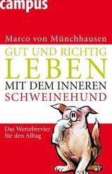 Gut und richtig leben mit dem inneren Schweinehund (eBook, PDF)