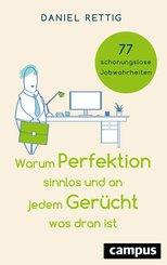 Warum Perfektion sinnlos und an jedem Gerücht was dran ist (eBook, PDF)