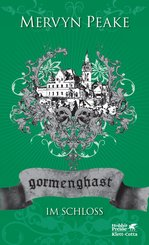 Gormenghast / Im Schloss (eBook, ePUB)