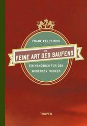 Die feine Art des Saufens (eBook, ePUB)