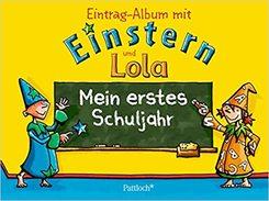 Mein erstes Schuljahr - Eintragalbum mit