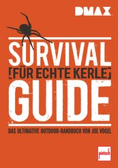 DMAX  Survival-Guide für echte Kerle (eBook, PDF)
