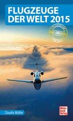 Flugzeuge der Welt 2015 (eBook, ePUB)