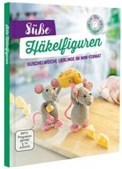 Süße Häkelfiguren (Mit Häkelschule auf DVD)