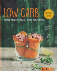 Low Carb - Gesunde Küche