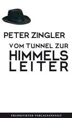 Vom Tunnel zur Himmelsleiter (eBook, ePUB)