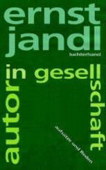 Autor in Gesellschaft: Aufsätze und Reden