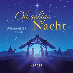 Oh selige Nacht, 1 Audio-CD