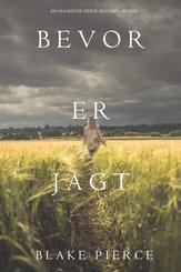 Bevor er jagt (Ein Mackenzie White Krimi - Buch 8) (eBook, ePUB)