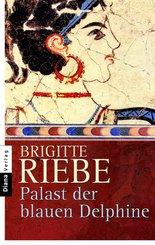 Palast der blauen Delphine (eBook, ePUB/PDF)