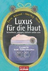 Luxus für die Haut (eBook, ePUB)