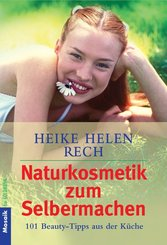Naturkosmetik zum Selbermachen (eBook, ePUB)