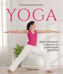 Yoga. Sieben individuelle Programme zur ganzheitlichen Gesundheit (eBook, ePUB)