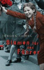 Blumen für den Führer (eBook, ePUB/PDF)