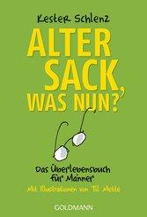 Alter Sack, was nun? (eBook, ePUB)