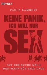 Keine Panik, ich will nur Sex (eBook, ePUB)