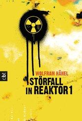 Störfall in Reaktor 1 (eBook, ePUB)