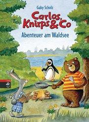 Carlos, Knirps & Co - Abenteuer am Waldsee (eBook, ePUB)
