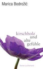 Kirschholz und alte Gefühle (eBook, ePUB)