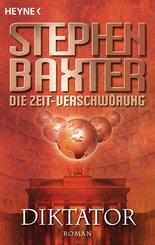 Die Zeit-Verschwörung 4: Diktator (eBook, ePUB)