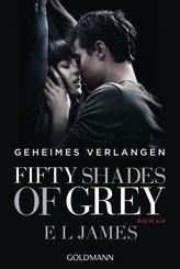 Fifty Shades of Grey  - Geheimes Verlangen (eBook, ePUB)